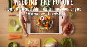 Feeding The Future: food entrepreneurship + digital innovation for good.